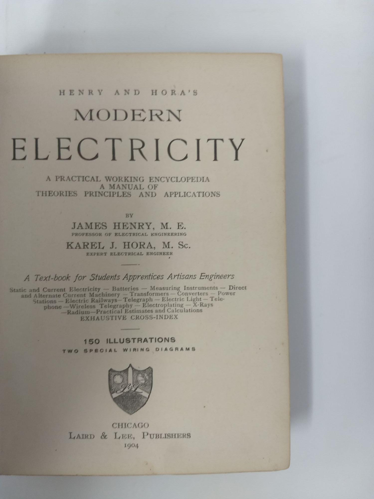 henry and hora s modern electricity a practical working henry and hora s modern electricity a practical working encyclopedia a manual of theories