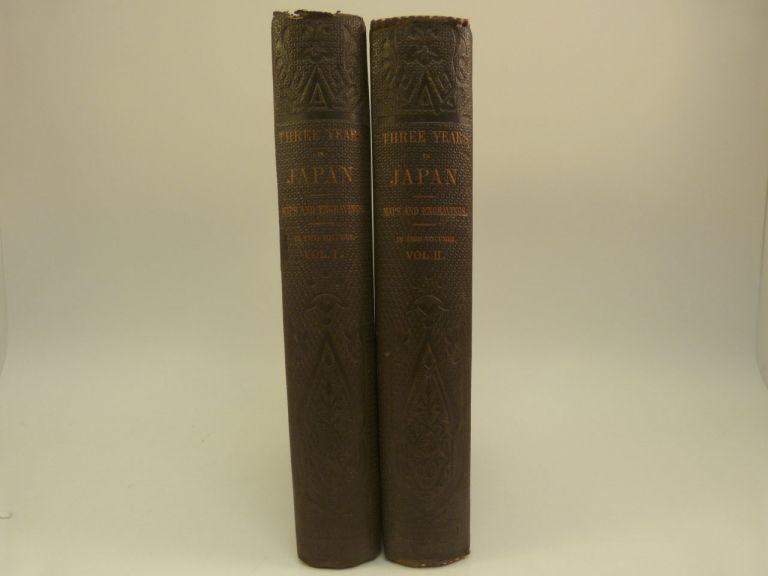 THE CAPITAL OF THE TYCOON: A NARRATIVE OF A THREE YEARS RESIDENCE IN JAPAN    (2 Vols., Complete, 1863). Rutherford Alcock, Sir.