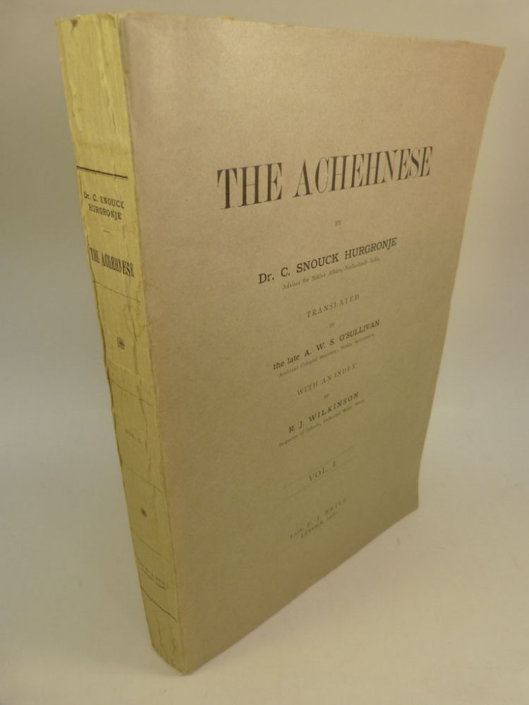 THE ACHEHNESE (VOL. I). C. Snouck Hurgronje, Christiaan.