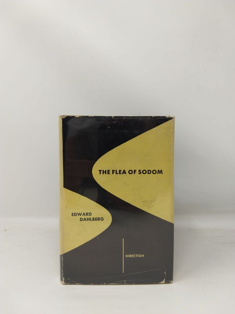 THE FLEA OF SODOM (NEW DIRECTIONS SERIES #18). Edward Dahlberg.