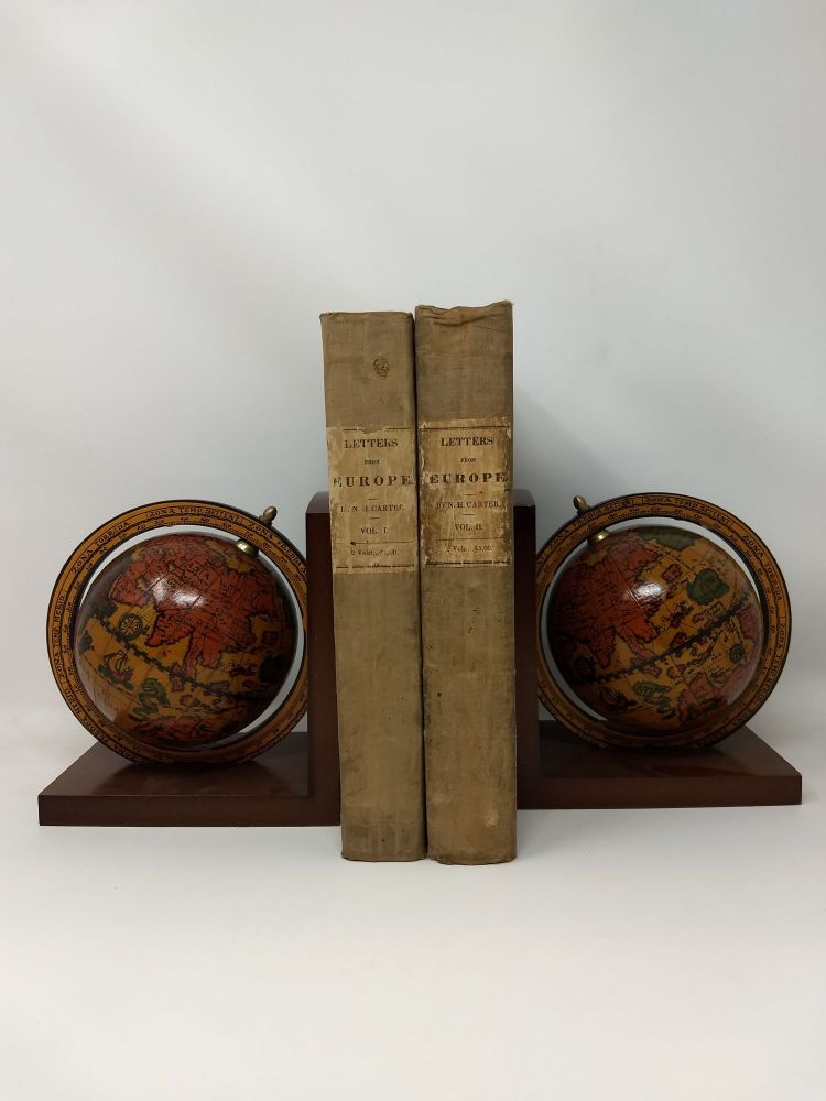 LETTERS FROM EUROPE : COMPRISING THE JOURNAL OF A TOUR THROUGH IRELAND, ENGLAND, SCOTLAND, FRANCE, ITALY, SWITZERLAND IN THE YEARS 1825, '26, AND '27. TWO VOLUMES. N. H. Carter, Nathaniel Hazeltine.
