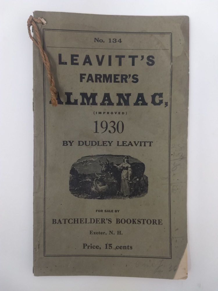 THE OLD FARMER'S ALMANAC 1930 (No. 134); Improved And Miscellaneous Year Book For The Year Of Our Lord 1930. Dudley Leavitt.