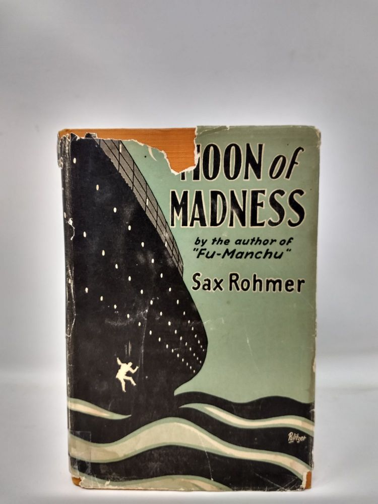 MOON OF MADNESS. Max Rohmer.