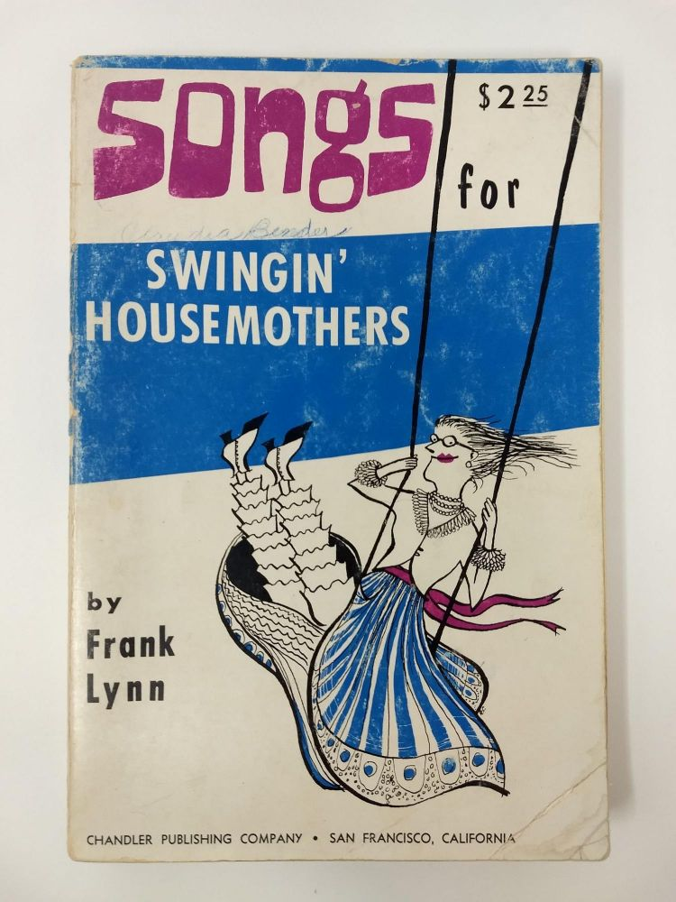 SONGS FOR SWINGIN' HOUSEMOTHERS. Frank Lynn.