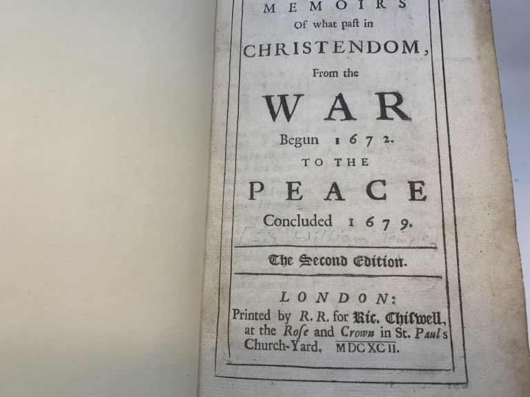 MEMOIRS OF WHAT PAST IN CHRISTENDOM, FROM THE WAR BEGUN 1672 TO THE PEACE CONCLUDED 1679. [VOLUME II]. Sir William Temple.