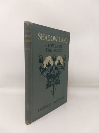 SHADOW LAND : STORIES OF THE SOUTH