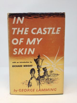 IN THE CASTLE OF MY SKIN (SIGNED). George Lamming