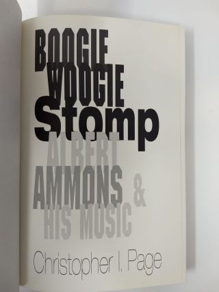 BOOGIE WOOGIE STOMP: ALBERT AMMONS AND HIS MUSIC