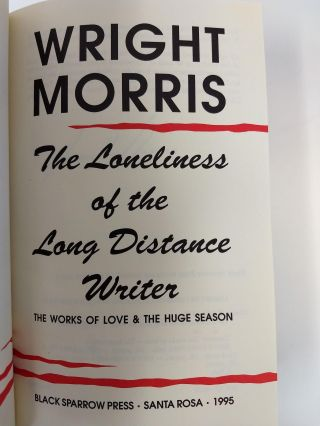 THE LONELINESS OF THE LONG DISTANCE WRITER : THE WORKS OF LOVE AND THE HUGE SEASON