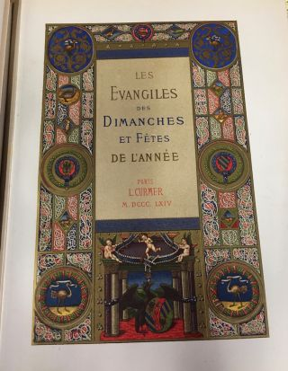 LES EVANGILES DES DIMANCHES ET FETES DE L'ANNEE Three Volumes (SIGNED Royal Presentation Copy); PRESENTATION COPY inscribed and signed by Queen Margherita of Savoy, Queen-Consort of Umberto I, of the Kingdom of Italy, dated 1884