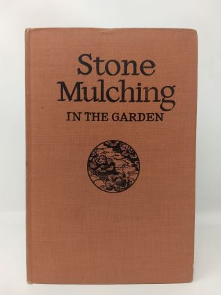 STONE MULCHING IN THE GARDEN. J. I. Rodale