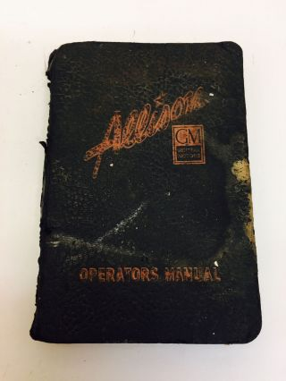 OPERATORS MANUAL FOR ALLISON ENGINE INSTALLATIONS (Fourth Edition, Nov. 15, 1942. General Motors