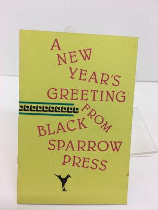 ONE FOR THE OLD BOY : A NEW YEAR'S GREETING FROM BLACK SPARROW PRESS. Charles Bukowski