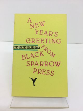 ONE FOR THE OLD BOY : A NEW YEAR'S GREETING FROM BLACK SPARROW PRESS. Charles Bukowski.
