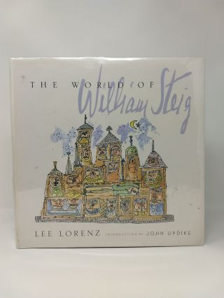 THE WORLD OF WILLIAM STEIG. Lee Lorenz