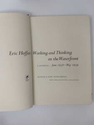 WORKING AND THINKING ON THE WATERFRONT : A JOURNAL: JUNE 1958 – MAY 1959 (SIGNED)