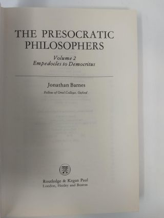 THE PRESOCRATIC PHILOSOPHERS. VOLUME 2: EMPEDOCLES TO DEMOCRITUS