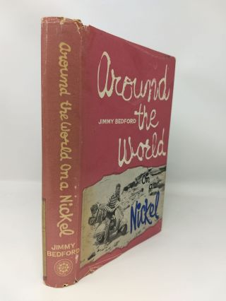 AROUND THE WORLD ON A NICKEL (SIGNED BY AUTHOR)