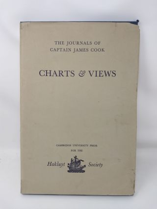 THE JOURNALS OF CAPTAIN JAMES COOK ON HIS VOYAGES OF DISCOVERY : CHARTS & VIEWS DRAWN BY COOK AND HIS OFFICERS AND REPRODUCED FROM THE ORIGINAL MANUSCRIPTS. James Cook, Captain, R A. Skelton.