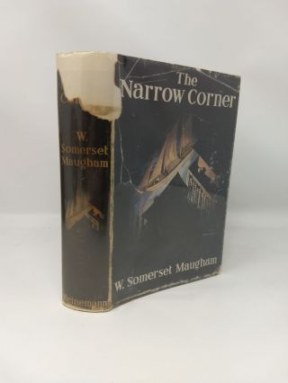THE NARROW CORNER. W. Somerset Maugham