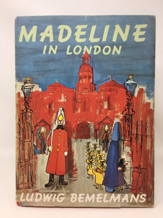 MADELINE IN LONDON. Ludwig Bemelmans.