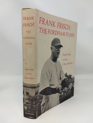 FRANK FRISCH : THE FORDHAM FLASH