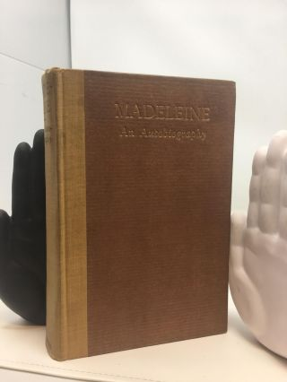 MADELEINE AN AUTOBIOGRAPHY; (with an Introduction by Judge Ben B. Lindsey)