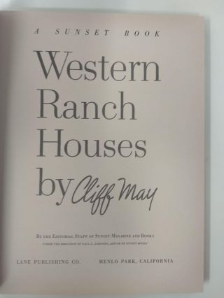 A SUNSET BOOK : WESTERN RANCH HOUSES BY CLIFF MAY