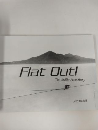 FLAT OUT! THE ROLLIE FREE STORY; 9780979340703