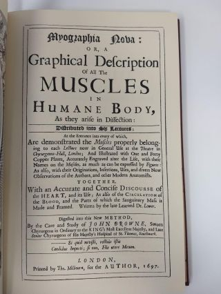 MYOGRAPHIA NOVA : OR, A GRAPHICAL DESCRIPTION OF ALL THE MUSCLES IN HUMANE BODY, AS THEY ARISE IN DISSECTION (Facsimile); FULL LEATHER