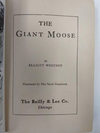 THE GIANT MOOSE; (THE BOYS' BIG GAME SERIES
