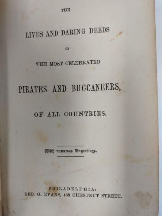 THE LIVES AND DARING DEEDS OF THE MOST CELEBRATED PIRATES AND BUCCANEERS, OF ALL COUNTRIES; (With Numerous Engravings)