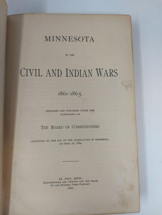 MINNESOTA IN THE CIVIL AND INDIAN WARS 1861-1865 : TWO VOLUMES, COMPLETE