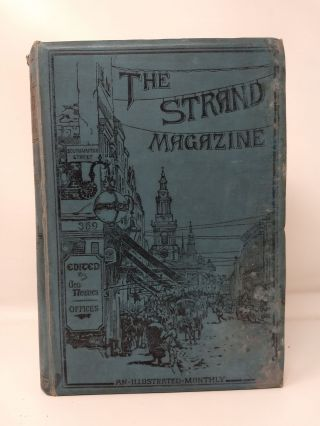 THE STRAND MAGAZINE : AN ILLUSTRATED MONTHLY. VOLUME V : JANUARY TO JUNE 1893 [SHERLOCK HOLMES]....