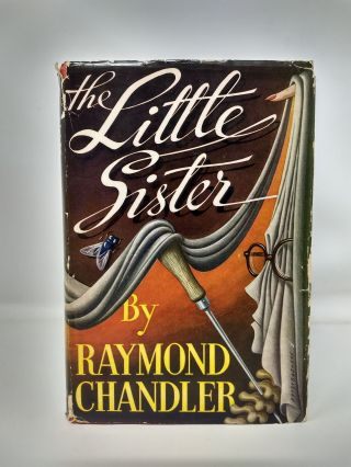THE LITTLE SISTER. Raymond Chandler