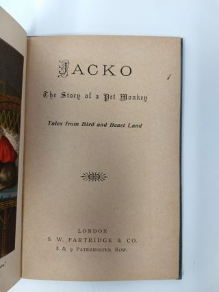 JACKO THE STORY OF A PET MONKEY (TALES FROM BIRD AND BEAST LAND)
