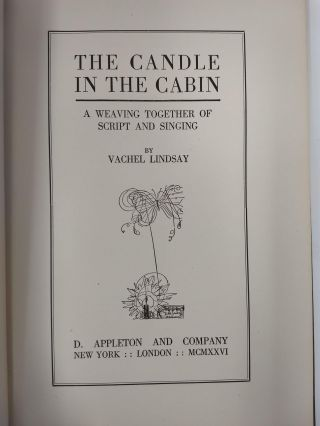 THE CANDLE IN THE CABIN : A WEAVING TOGETHER OF SCRIPT AND SINGING [SIGNED COPY]
