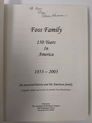 FOSS FAMILY : 150 YEARS IN AMERICA 1853 - 2003
