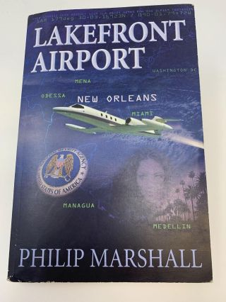 LAKEFRONT AIRPORT NEW ORLEANS. Philip Marshall