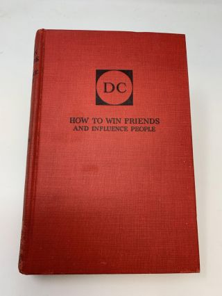 HOW TO WIN FRIENDS AND INFLUENCE PEOPLE (SIGNED). Dale Carnegie