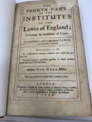 THE FOURTH PART OF THE INSTITUTES OF THE LAWES OF ENGLAND; CONCERNING THE JURISDICTION OF COURTS