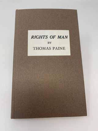 RIGHTS OF MAN : BEING AN ANSWER TO MR. BURKE'S ATTACK ON THE FRENCH REVOLUTION