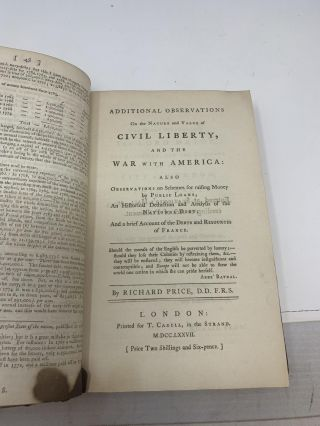 OBSERVATIONS ON THE NATURE OF CIVIL LIBERTY, THE PRINCIPLES OF GOVERNMENT, AND THE JUSTICE AND POLICY OF THE WAR WITH AMERICA (BOUND with 3 Additional 18th Century Pamphlets); TO WHICH IS ADDED, AN APPENDIX, AND POSTSCRIPT, CONTAINING, A STATE OF THE NATIONAL DEBT, AN ESTIMATE OF THE MONEY DRAWN FROM THE PUBLIC BY THE TAXES, AND AN ACCOUNT OF THE NATIONAL INCOME AND EXPENDITURE SINCE THE LAST WAR.