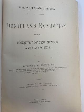 DONIPHAN'S EXPEDITION AND THE CONQUEST OF NEW MEXICO AND CALIFORNIA