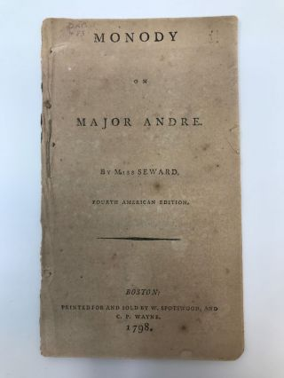 MONODY ON MAJOR ANDRE. Miss Anna Seward