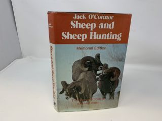 SHEEP AND SHEEP HUNTING; (Memorial Edition