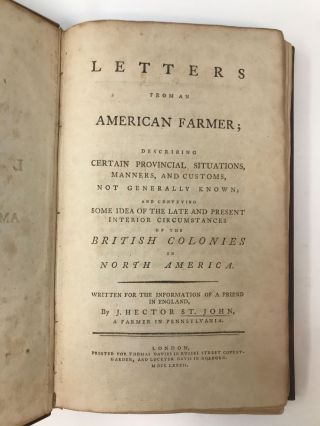 LETTERS FROM AN AMERICAN FARMER; DESCRIBING CERTAIN PROVINCIAL SITUATIONS, MANNERS, AND CUSTOMS,...
