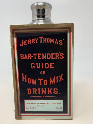 THE BAR-TENDER'S GUIDE OR HOW TO MIX ALL KINDS OF PLAIN AND FANCY DRINKS; Containing clear and...