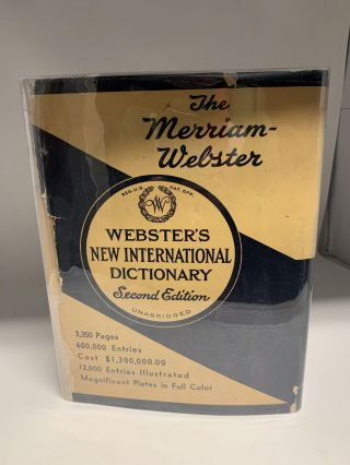 WEBSTER'S NEW INTERNATIONAL DICTIONARY OF THE ENGLISH LANGUAGE: SECOND EDITION, UNABRIDGED