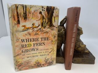 WHERE THE RED FERN GROWS, THE STORY OF TWO DOGS AND A BOY